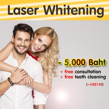 attaya Dental Clinic - Promotion - Laser Whitening