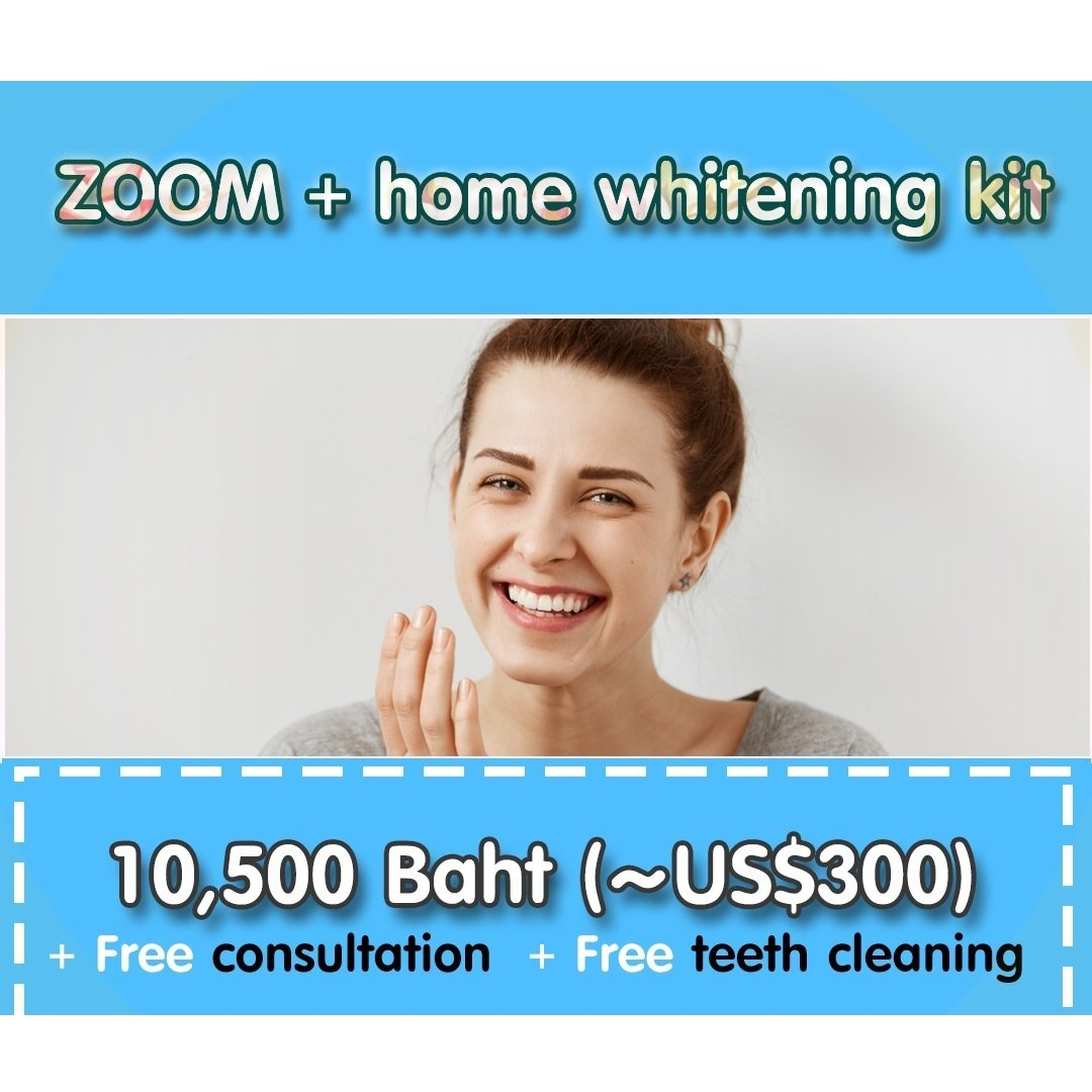 Pattaya Dental Clinic - Promotion - ZOOM + home whitening kit